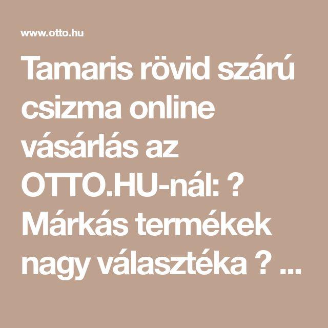 918d1a40d4 Tamaris rövid szárú csizma online vásárlás az OTTO.HU-nál: ➤ Márkás  termékek nagy választéka ➤ Kiváló minőség ➤ Ingyenes kis… | Csizma -Tavaszi-Deichman