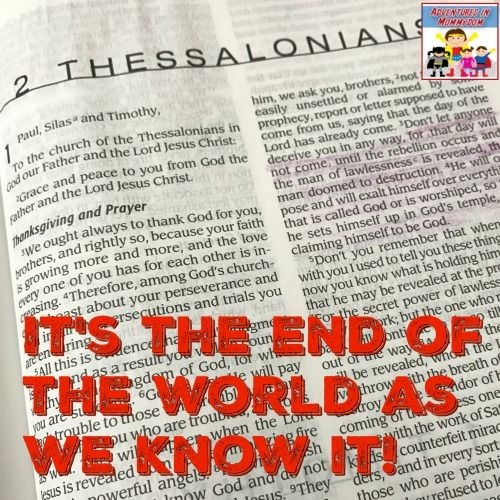 What is going to happen when the world ends? 2 Thessalonians lesson