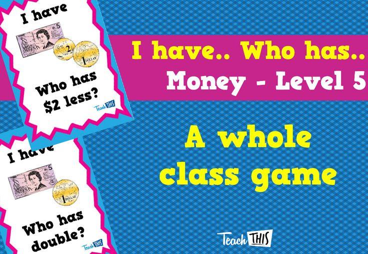 I have Who Has - Money Year 2 - Lvl 5