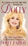 Book Review: Dolly: My Life and Other Unfinished Business by Dolly Parton
