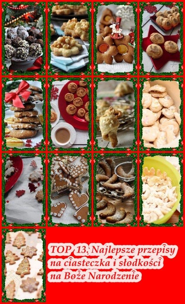 Merry Christmas . Cakes. TOP 13. Najlepsze przepisy na ciasteczka i słodkości na Boże Narodzenie
