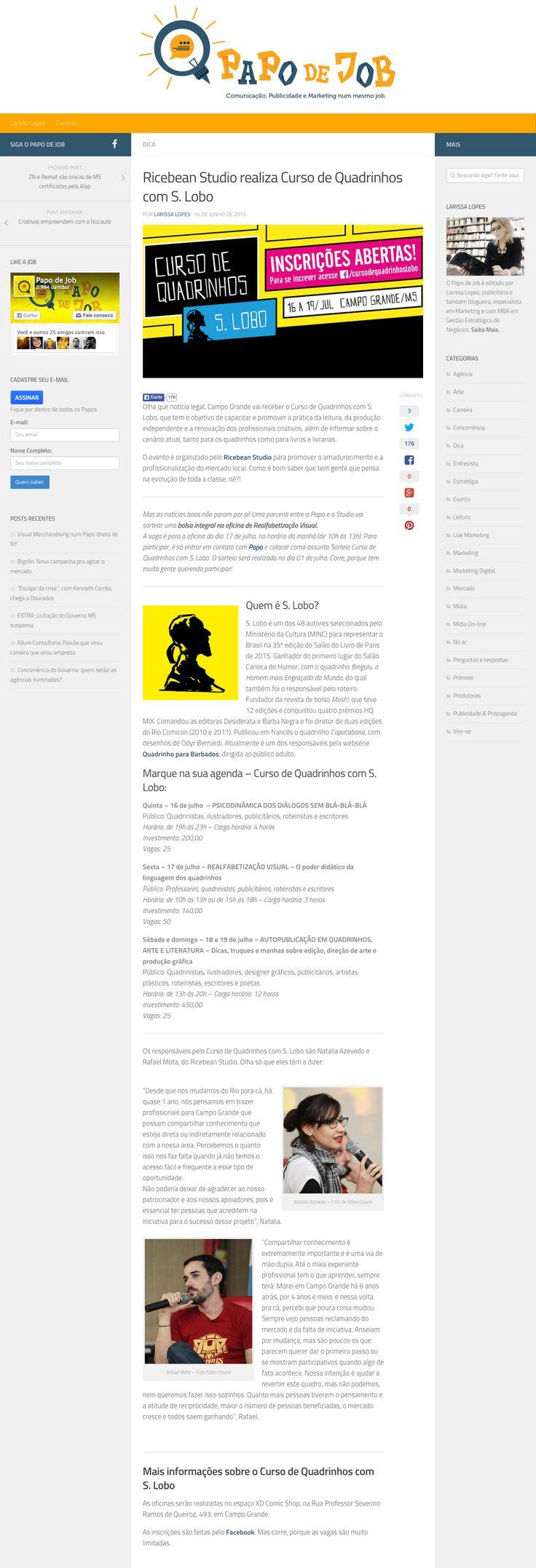 Matéria sobre o Curso de Quadrinhos com S. Lobo em Campo Grande/MS, no Blog Papo de Job http://papodejob.com.br/ricebean-studio-realiza-curso-de-quadrinhos-com-s-lobo/