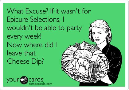 Love this! Love Epicure's Extraordinary Cheese Dip too!