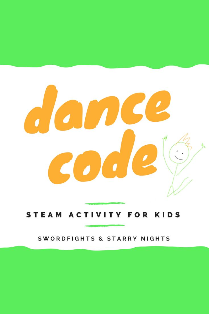 STEAM Activity: Dance Code! Combine the arts and technology for a great learning activity for kids