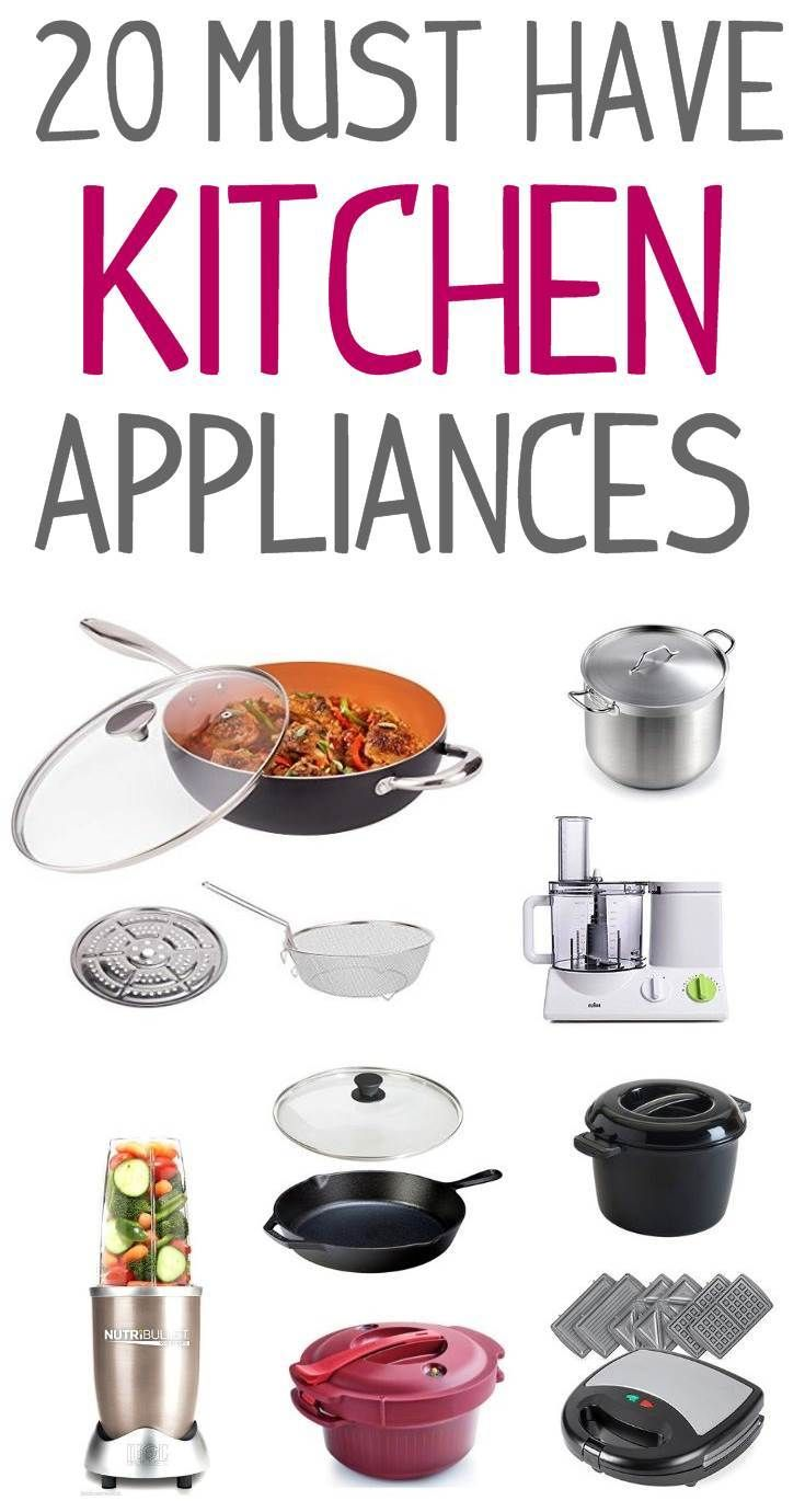 Must have kitchen appliances, kitchen appliances must have ...