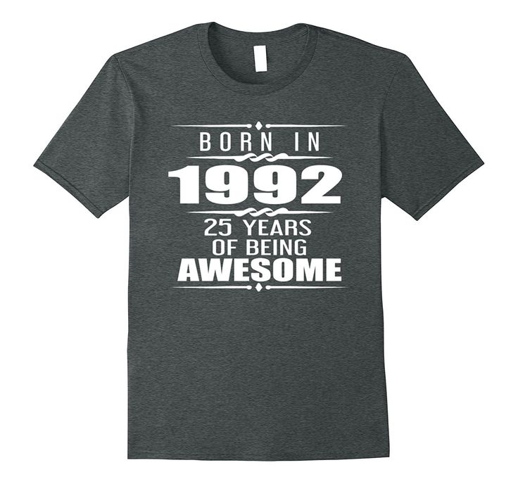 Made In 1992 25th Birthday 25 Years Old Gift T-Shirt