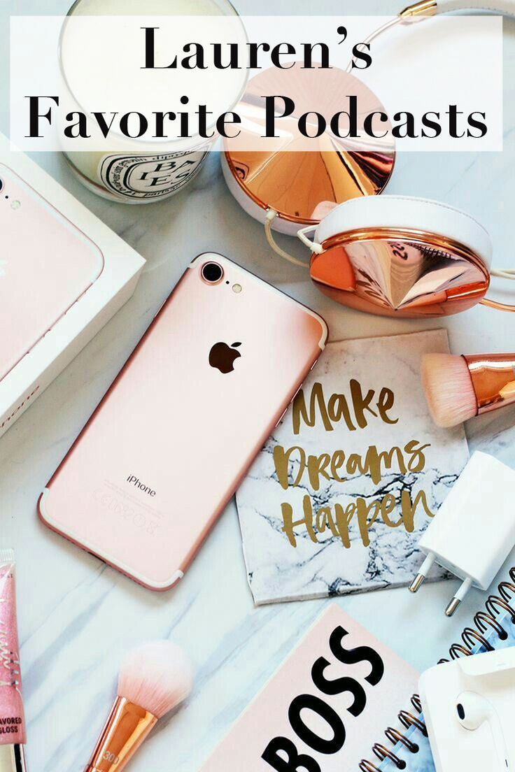 Lauren's Favorite Podcasts, best podcasts, entertaining podcasts, self help podcasts, good podcasts for women, roadtrip podcasts, audio books, flat lay, rose gold flat lay