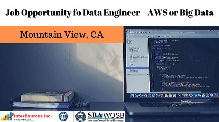 Hiring data engineer aws or big data big data