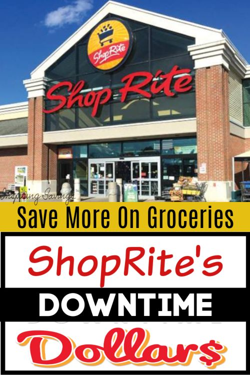 Save EVEN More Money At ShopRite with Downtime Dollars in
