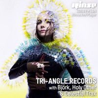 Rinse FM Podcast - Tri Angle Records w/ Björk, Holy Other and Celestial Trax by Rinse FM on SoundCloud