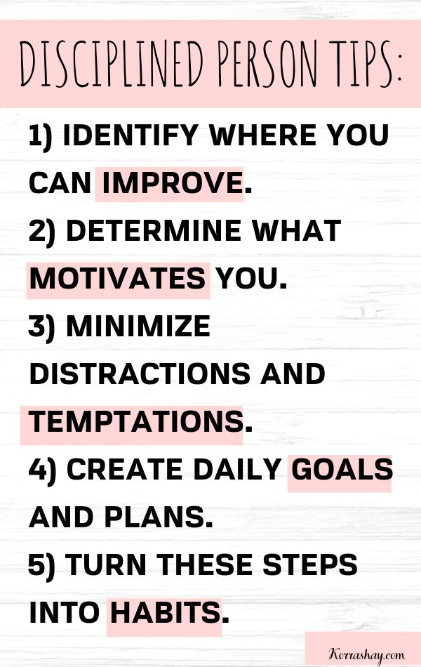 How To Become A More Disciplined Person Tips Self Discipline Self Motivation Goals