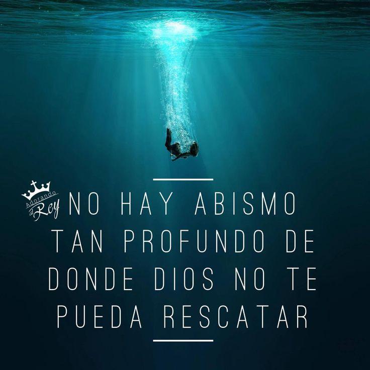 No hay abismo tan profundo de donde Dios no te pueda sacar.  #Dios #Jehova #Jesus #Jesucristo #Jesuscristo #Cristo #EspirituSanto #EspirituDeDios #Fe #Amen #Cristianismo #Esperanza #Aleluya #Avivamiento #AdorandoalRey
