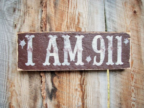 I Am 911 Wood Sign Gun Sign Western Old West By