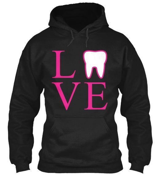 I realllllllly reallllllly LOVE LOVE LOVE this!!!!!  Limited Edition - Dental Love!   Teespring
