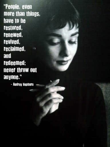 Audrey Hepburn Quotes: Fabulous AudreyHepburn quote about believing in people! http://StarlaAsher.com