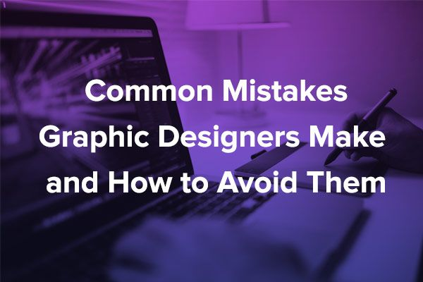 Common Mistakes #Graphic Designers Make & How to Avoid Them  Use these tips as a guideline to avoid any unnecessary mishaps in your graphic design career.