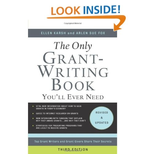 best books on grant writing Grant writing varies widely across the disciplines, and research intended for   the grantsource library maintains a wide variety of resources (books, journals,   it is a good idea to begin by developing a general grant proposal and budget.