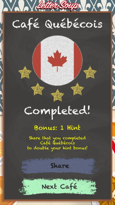 I just completed Café Québécois in Letter Soup!  Download FREE for iOS: LetterSoupCafe.com