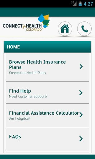 The Connect for Health Colorado mobile app is your companion to the Connect for Health Colorado shopping website, www.ConnectforHealthCO.com. Connect for Health Colorado opened October 1, 2013 and offers health insurance to individuals, families and small businesses in Colorado as well as exclusive access to new financial help, based on income, to reduce costs. <p>Want to see your options? Use this browsing tool to check out health insurance prices and features and save the plan you like…