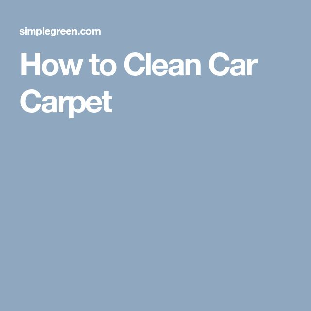 How to Clean Car Carpet