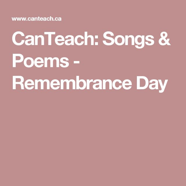 CanTeach: Songs & Poems - Remembrance Day