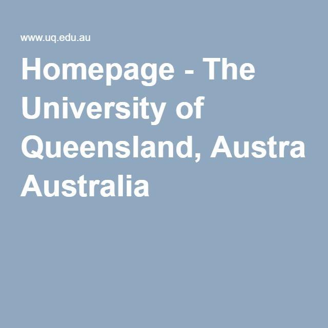 Homepage - The University of Queensland, Australia
