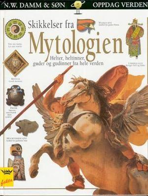 """""""Skikkelser fra mytologien - helter, heltinner, guder og gudinner fra hele verden"""" av Philip Wilkinson"""