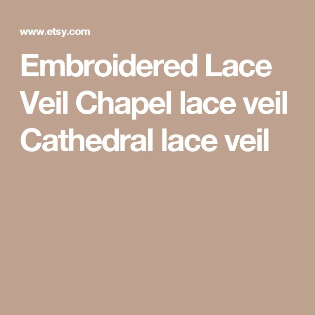 Embroidered Lace Veil Chapel lace veil Cathedral lace veil