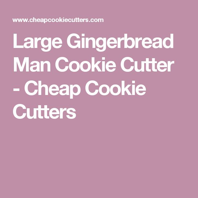 Large Gingerbread Man Cookie Cutter - Cheap Cookie Cutters