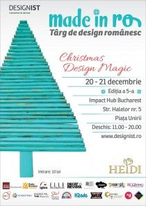 Te așteptăm la Made in RO – Târg de design românesc, ediția a 5-a. Christmas Design Magic.