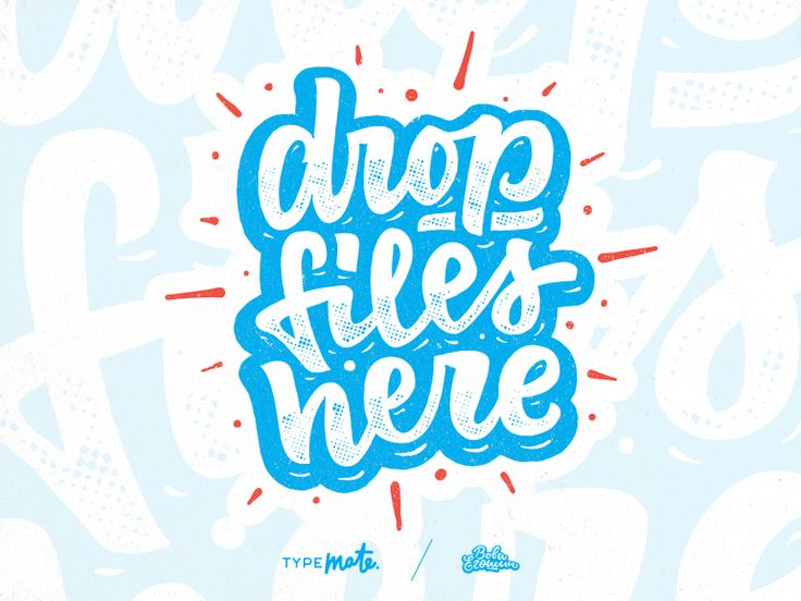 Drop files here by Typemate