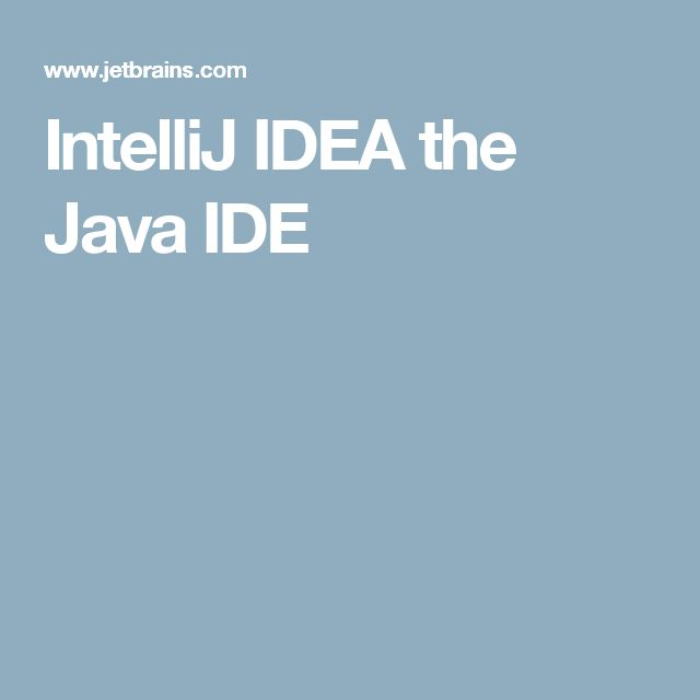 IntelliJ IDEA the Java IDE