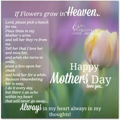happy mothers day in heaven mom xo love you and miss you xo julieluce pinterest mom mothers day in heaven and miss mom