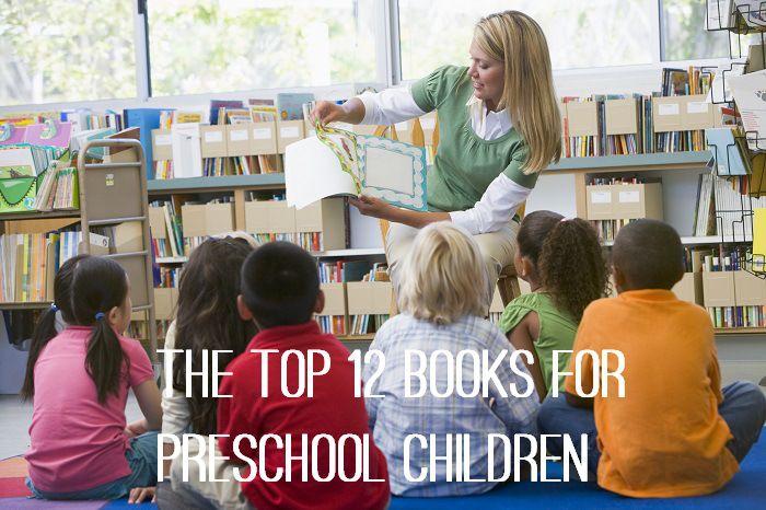 The Top 12 Books for Preschool Children
