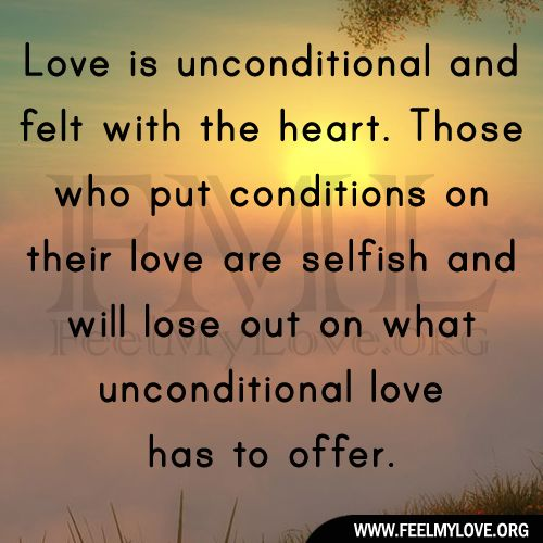 """Love Is Never Selfish ...Love is unconditional and felt with the heart ""..Charlie"