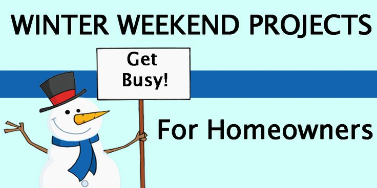 WINTER-WEEKEND-PROJECTS-FOR-HOMEOWNERS