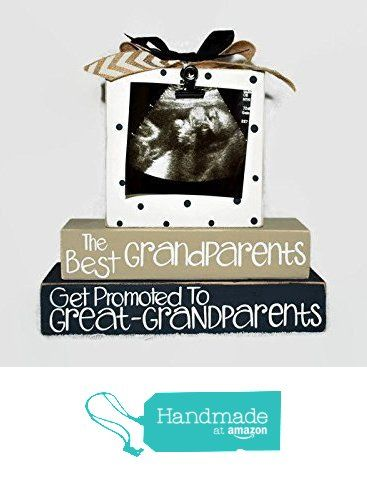 The Best Grandparents Get Promoted To Great Grandparents Photo Clip Pregnancy Announcement WoodenBlock Shelf Sitter Stack from WoodenBlock https://www.amazon.com/dp/B01G12C1XE/ref=hnd_sw_r_pi_dp_35tLxbF2ZN5TN #handmadeatamazon