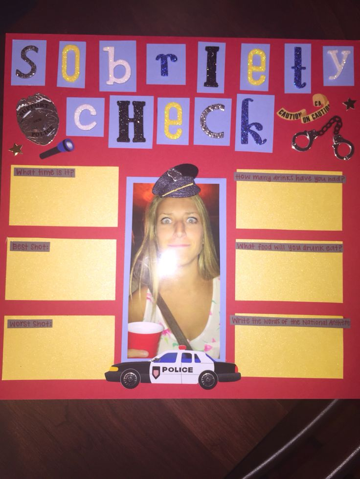 Sobriety Check #shot #book #scrap #book #21 #birthday #page