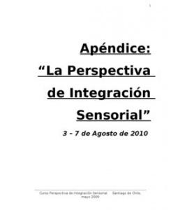 Apéndice La Perspectiva de Integracion Sensorial