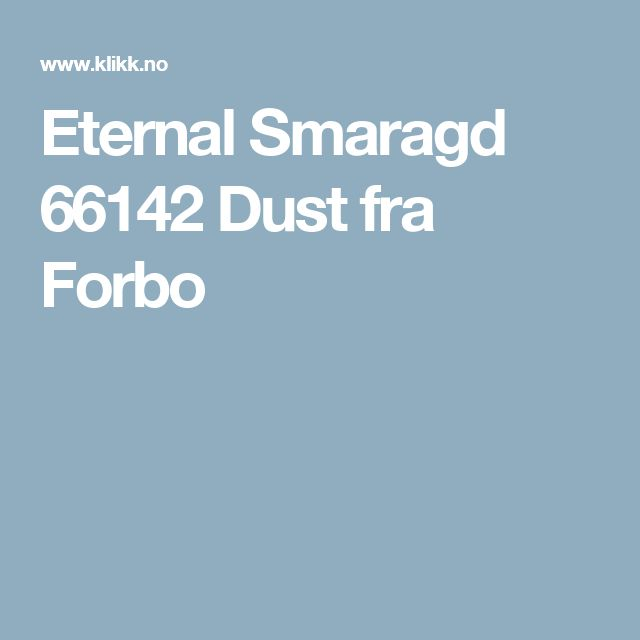 Eternal Smaragd 66142 Dust fra Forbo