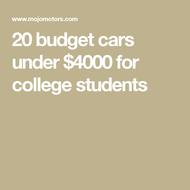 20 budget cars under $4000 for college students