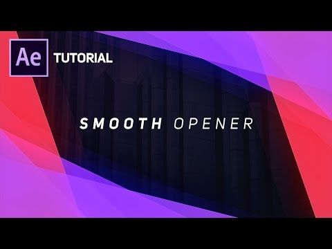Create Smooth Opener in After Effects - Complete After Effects Tutorial - YouTube
