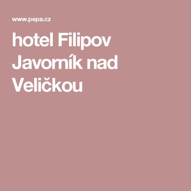 hotel Filipov Javorník nad Veličkou