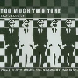 too Much Two Tone CD Cover Art.