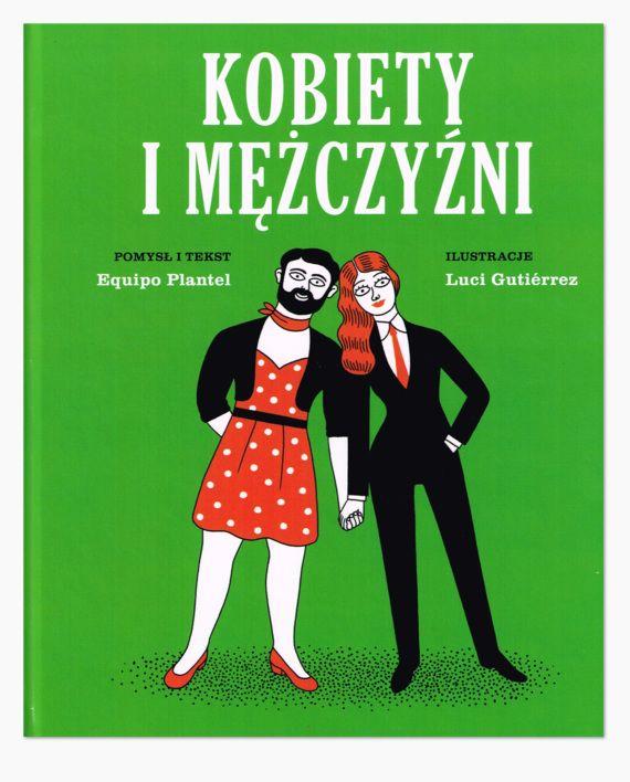 """""""Kobiety i mężczyźni"""" – ostatnia część czterotomowej serii dla dzieci """"Książki Jutra"""". Wydana po raz pierwszy w Hiszpanii pod koniec lat siedemdziesiątych, dziś w nowej szacie graficznej, z ilustracjami Luci Gutiérrez, prezentuje wciąż świeże i aktualne spojrzenia na ważne zagadnienia społeczne."""