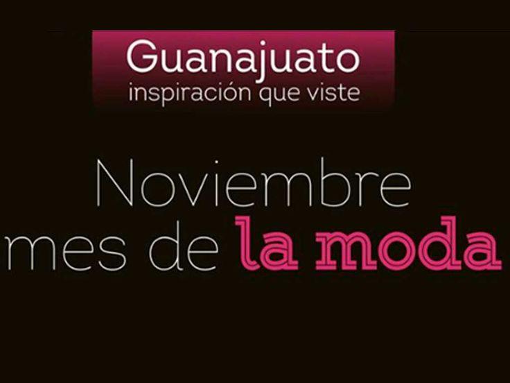 Guanajuato se pone a la moda - Periodico Correo