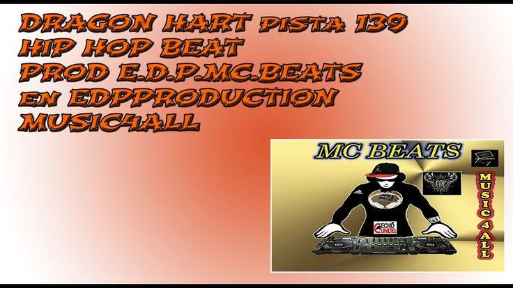 E D P  HIP HOP BEATS  2016  PISTA 139 DRAGON HART  MC BEATS