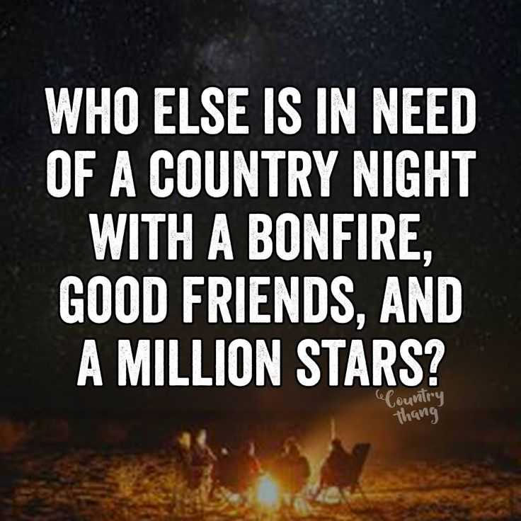 Who else is in need of a country night with a bonfire, good friends, and a million stars? #countrylife #countryside #lifefactquotes #countrythang #countrythangquotes #countryquotes #countrysayings
