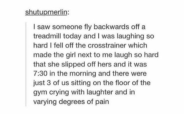 Fun at the gym: | 32 Of The Greatest Things That Happened On Tumblr In 2015
