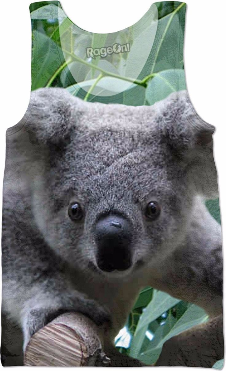 Check out my new product https://www.rageon.com/products/koala-and-eucalyptus-tank-top?aff=BWeX on RageOn!